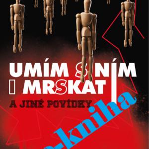 Obálka E-book - UMÍM S NÍM I MRSKAT